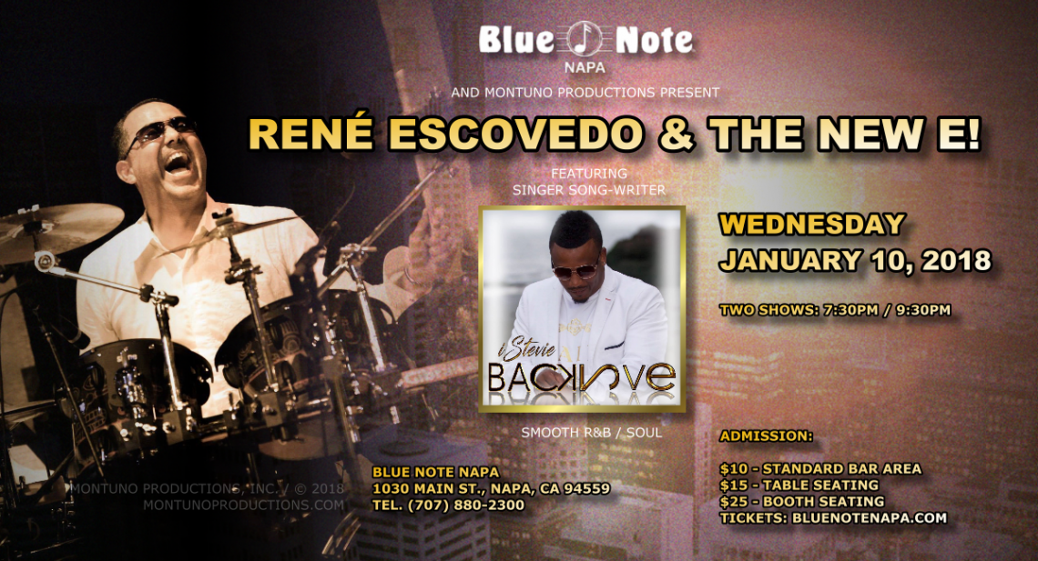 René Escovedo & The New E! feat. iStevie Live at Blue Note Napa