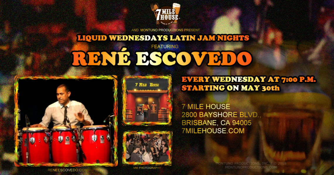Liquid Wednesdays Latin Jam Nights at 7 Mile High, Featuring René Escovedo